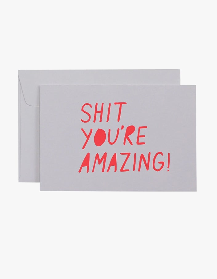 Shit Youre Amazing Card - Neon Coral/White