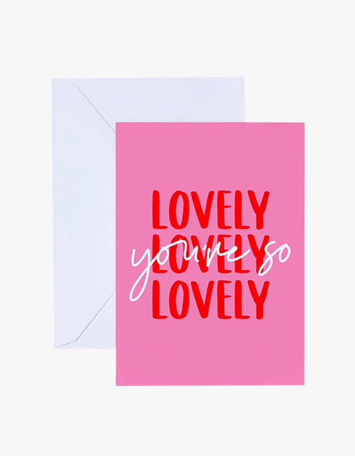 Youre So Lovely Card - Pink